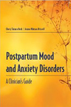>Postpartum Mood And Anxiety Disorders: A Guide
